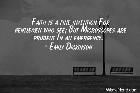 faith-Faith is a fine invention