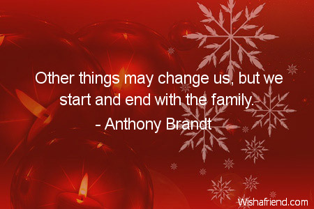 family-Other things may change us,