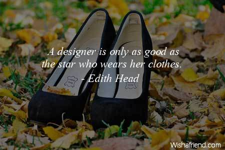 fashion-A designer is only as