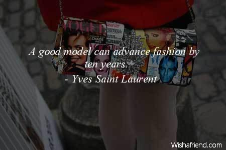 fashion-A good model can advance