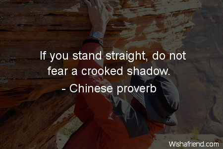 fear-If you stand straight, do