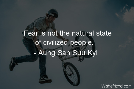 fear-Fear is not the natural