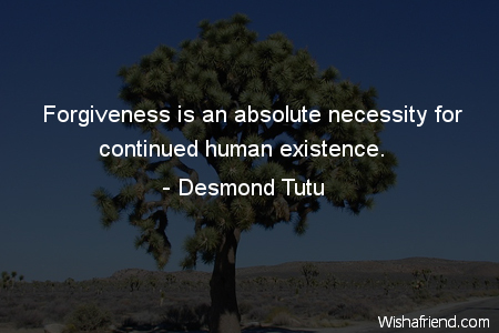 forgiveness-Forgiveness is an absolute necessity