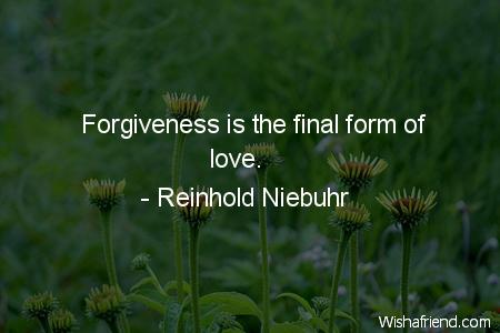 forgiveness-Forgiveness is the final form