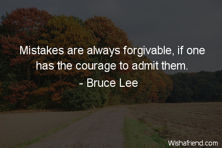forgiveness-Mistakes are always forgivable, if