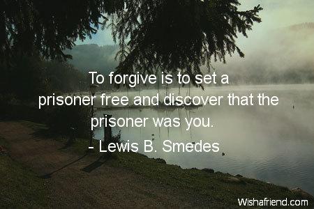 forgiveness-To forgive is to set