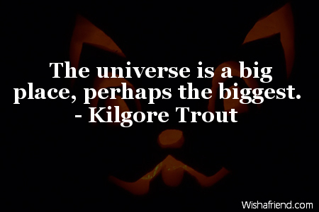 funny-The universe is a big