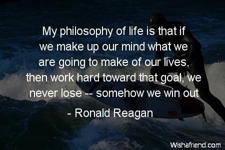 goals-My philosophy of life is