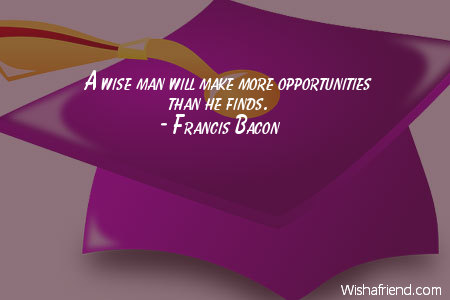 graduation-A wise man will make