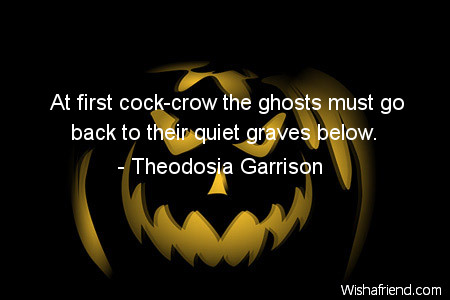 halloween-At first cock-crow the ghosts