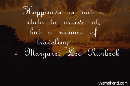 happiness-Happiness is not a state