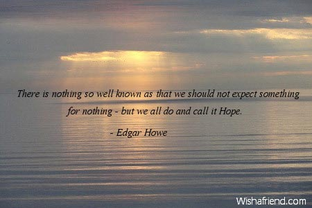 Edgar Howe Quote There Is Nothing So Well Known As That We Should