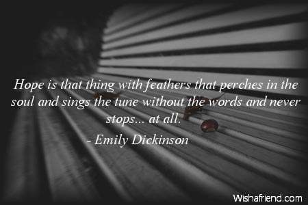 Emily Dickinson Quote Hope Is That Thing With Feathers That Perches