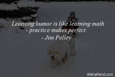 humor-Learning humor is like learning