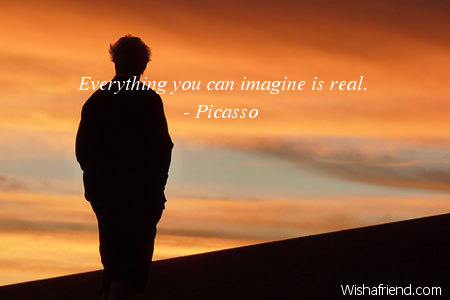 imagination-Everything you can imagine is