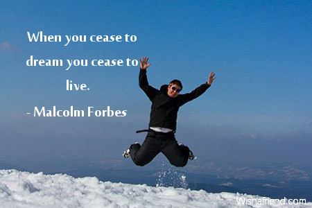 inspiration-When you cease to dream
