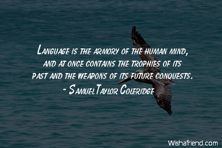 language-Language is the armory of