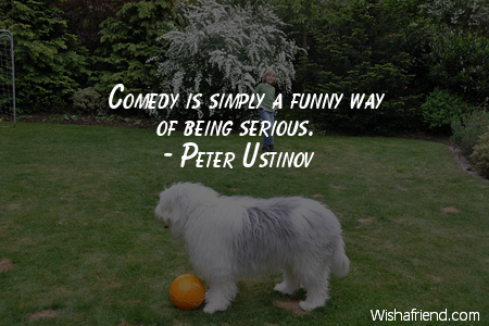 laughter-Comedy is simply a funny