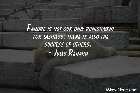 laziness-Failure is not our only
