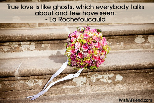love-True love is like ghosts,