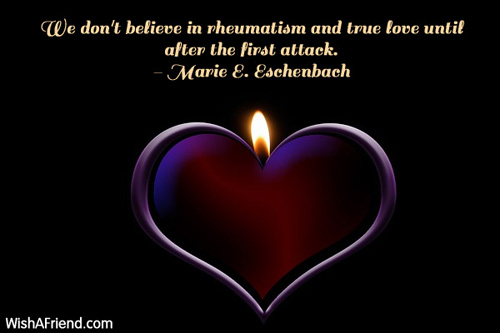 love-We don't believe in rheumatism