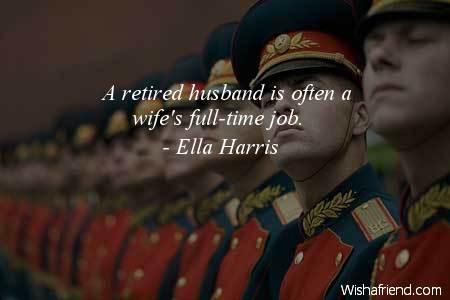 men-A retired husband is often