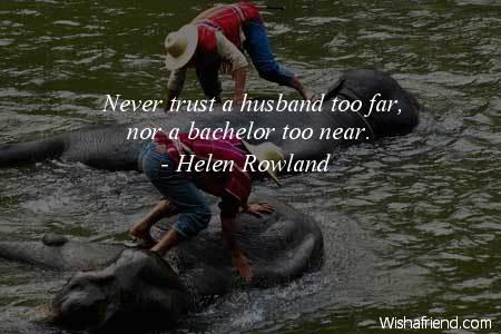 men-Never trust a husband too