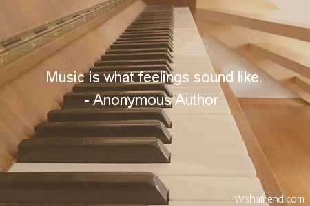 music-Music is what feelings sound