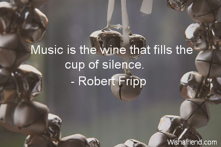 music-Music is the wine that