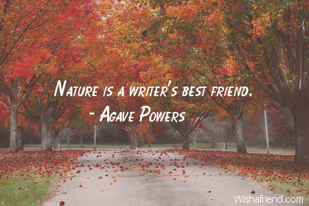 nature-Nature is a writer's best