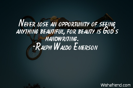 opportunity-Never lose an opportunity of