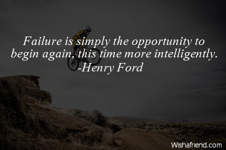 opportunity-Failure is simply the opportunity