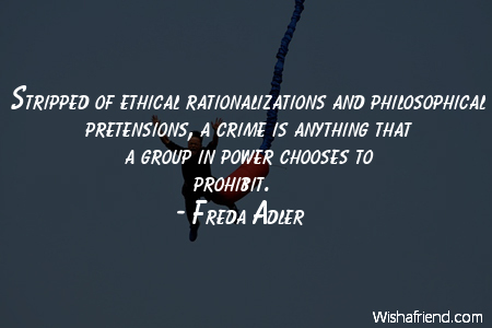 power-Stripped of ethical rationalizations and