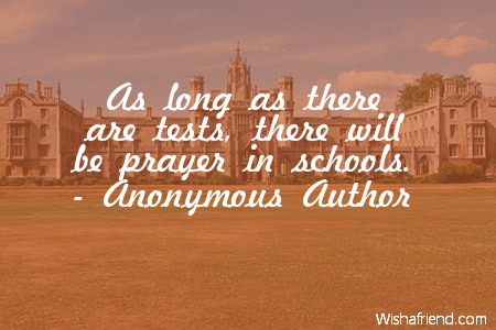 Anonymous Author Quote As Long As There Are Tests There Will Be