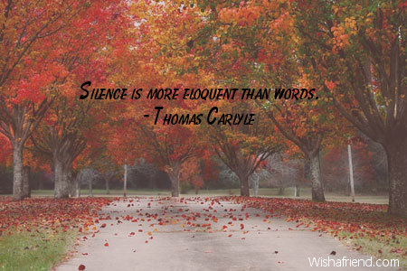 silence-Silence is more eloquent than