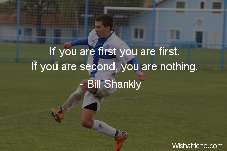 soccer-If you are first you