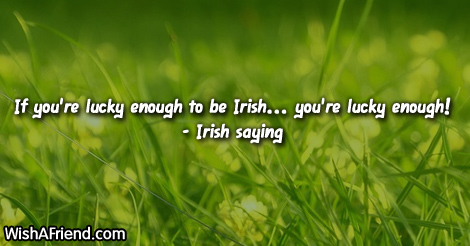 stpatricksday-If you're lucky enough to