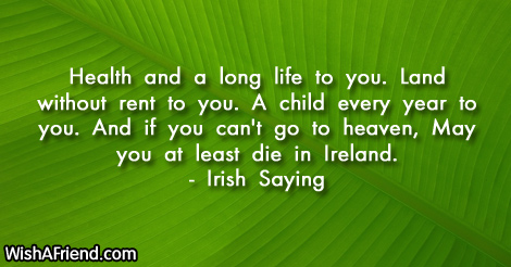 Health and a long life, Irish Saying Quote