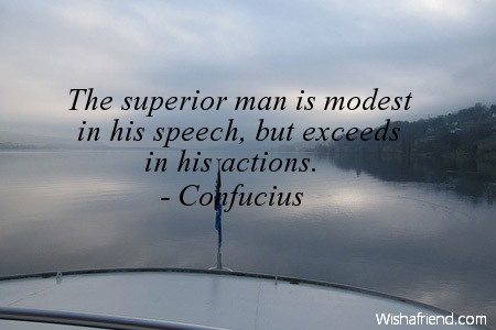 success-The superior man is modest