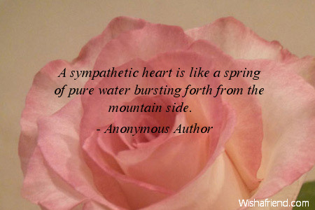sympathy-A sympathetic heart is like