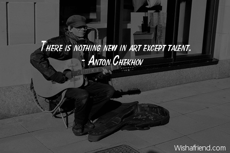 talent-There is nothing new in