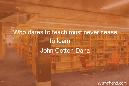 teachers-Who dares to teach must