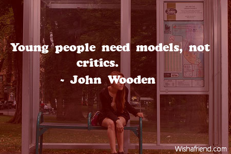 teens-Young people need models, not