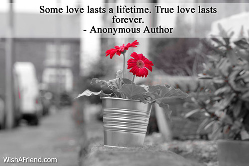 valentinesday-Some love lasts a lifetime.