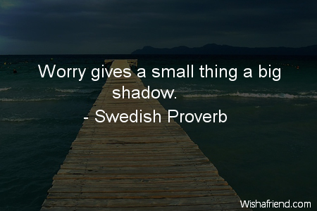 worry-Worry gives a small thing