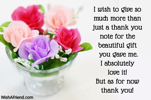 I Wish To Give So Much Thank You Notes For Gifts