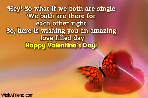 hey! so what if we both, valentines day message for friends, Ideas