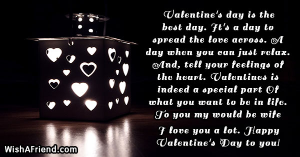 Valentine\'s day is the best day, Happy Valentine\'s Day Quote