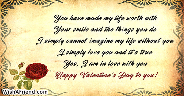 You Have Made My Life Worth Happy Valentines Day Quote