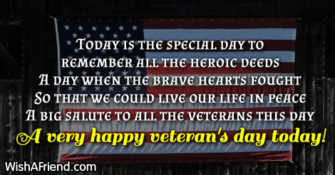 Today is the special day to, Veteran's Day Message